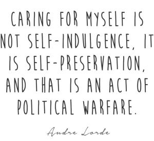 A.Lorde Self-care